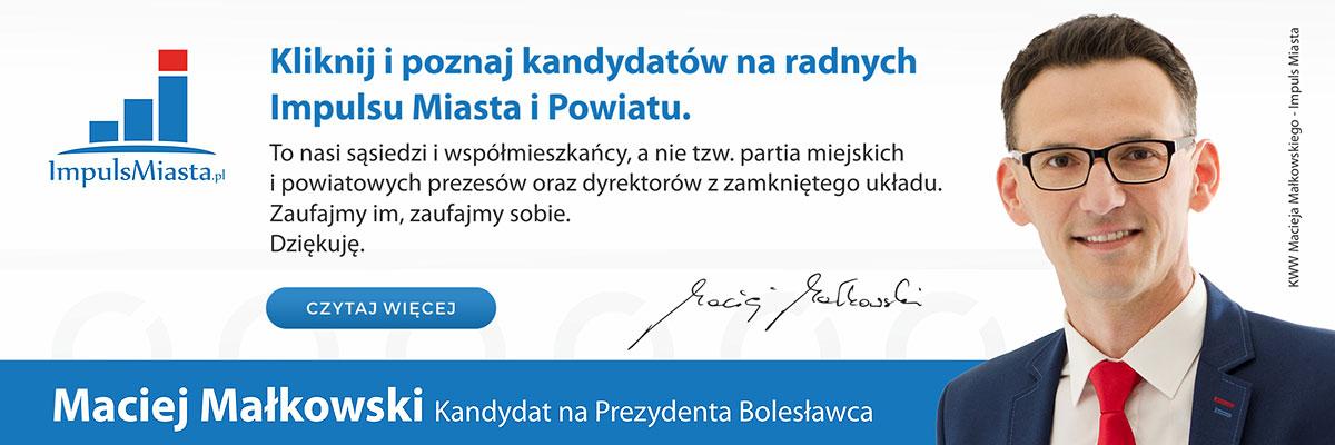Maciej Małkowski - kandydat na Prezydenta Bolesławca
